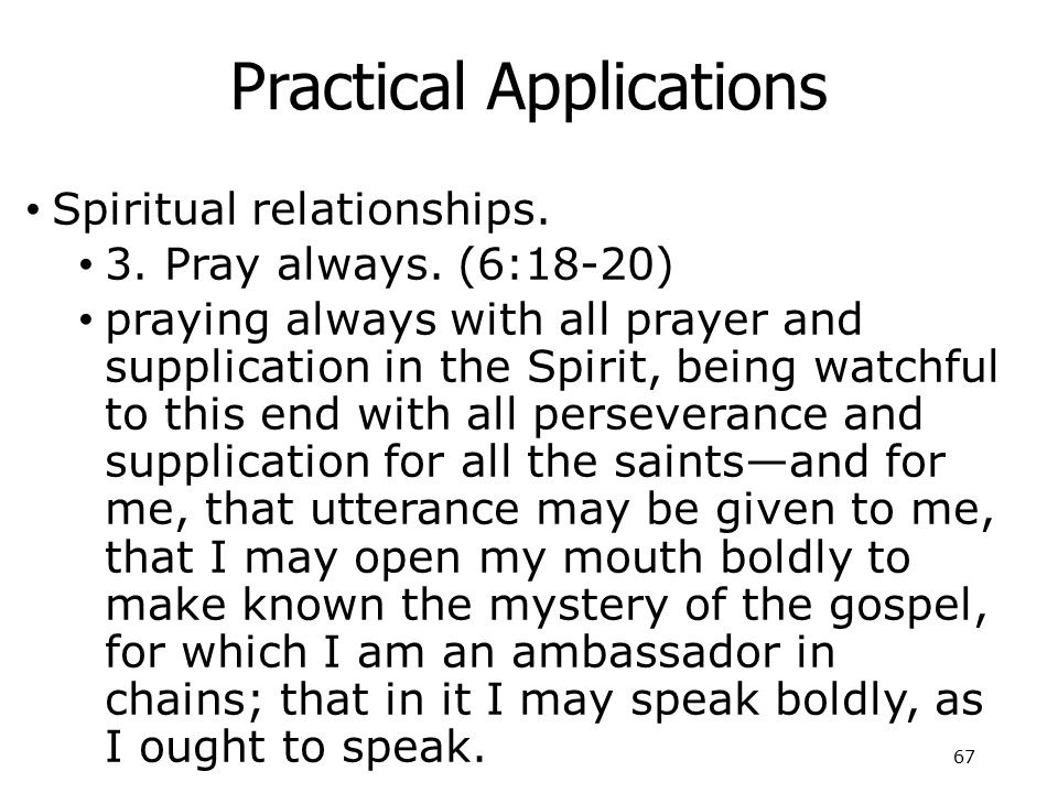 Practical Applications Spiritual relationships. 3.