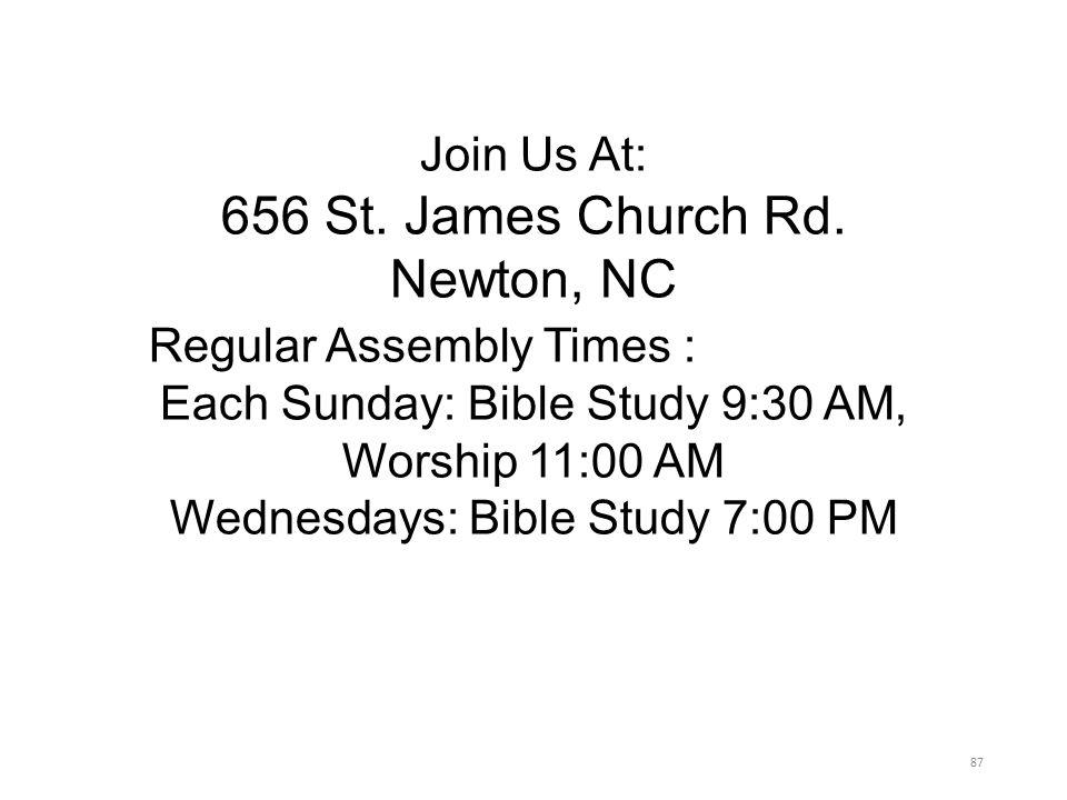 Join Us At: 656 St. James Church Rd.