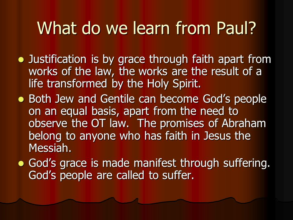 What do we learn from Paul.