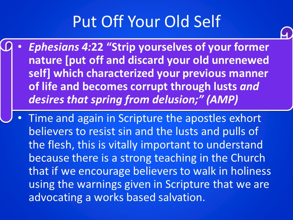 Consecrate Yourself Daily Ephesians 4:23 And be constantly renewed in the spirit of your mind [having a fresh mental and spiritual attitude], AMP Paul is telling us clearly to renew ourselves constantly.