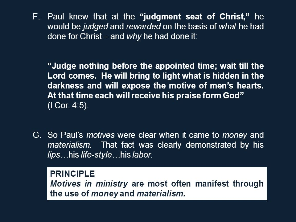 "F.Paul knew that at the ""judgment seat of Christ,"" he would be judged and rewarded on the basis of what he had done for Christ – and why he had done i"