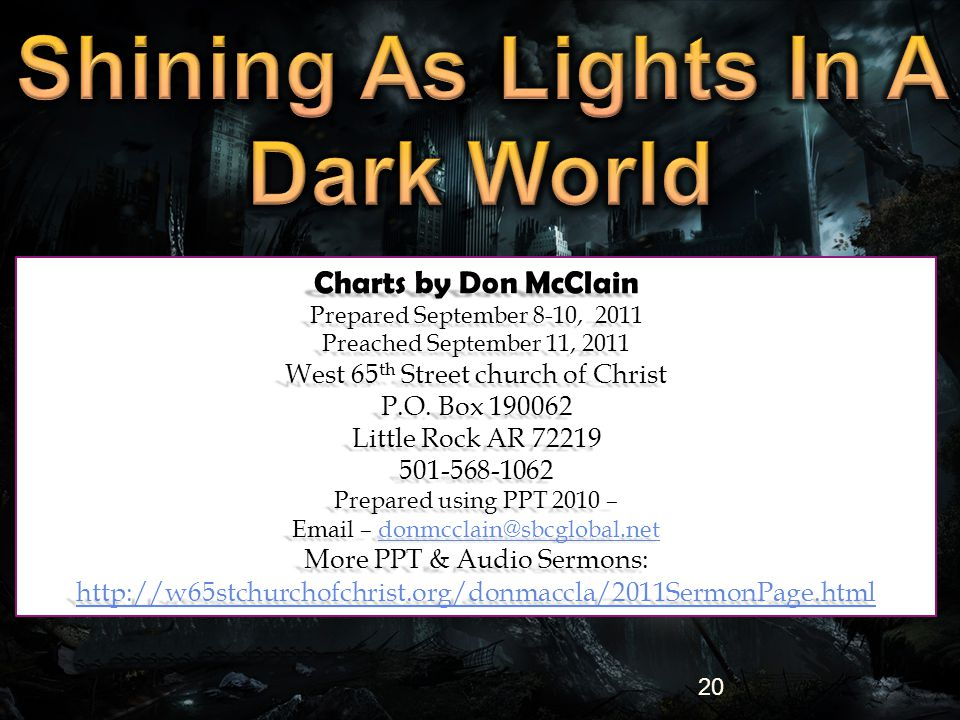 20 Charts by Don McClain Prepared September 8-10, 2011 Preached September 11, 2011 West 65 th Street church of Christ P.O.