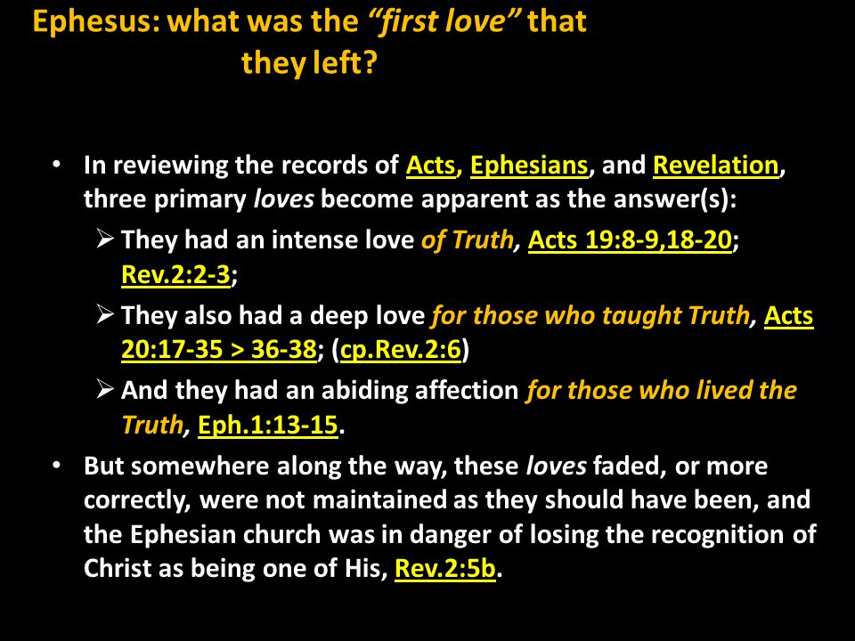 Ephesus: what was the prescription to returning to the first love that they left.