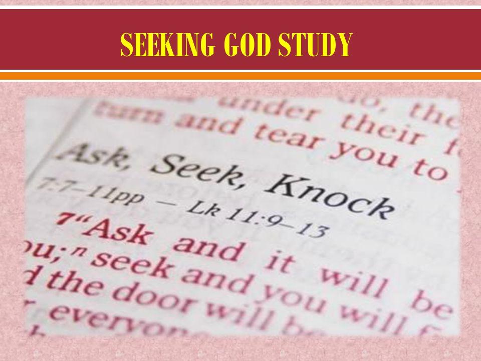 SEEKING GOD STUDY