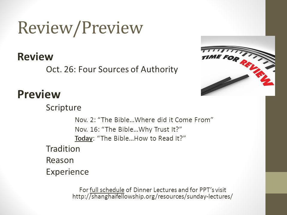 Review/Preview Review Oct.26: Four Sources of Authority Preview Scripture Nov.