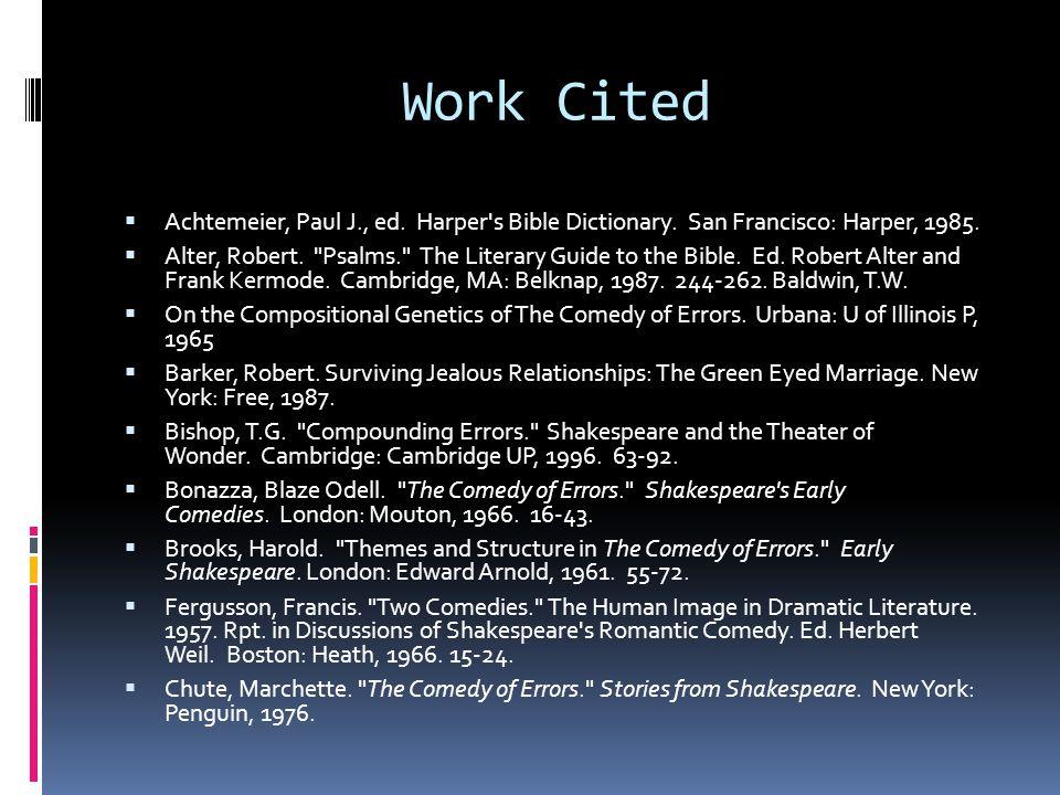 Work Cited  Achtemeier, Paul J., ed. Harper s Bible Dictionary.
