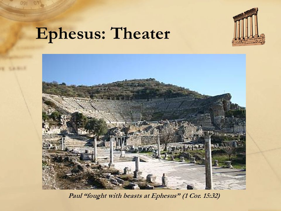 """Ephesus: Theater Paul """"fought with beasts at Ephesus"""" (1 Cor. 15:32)"""