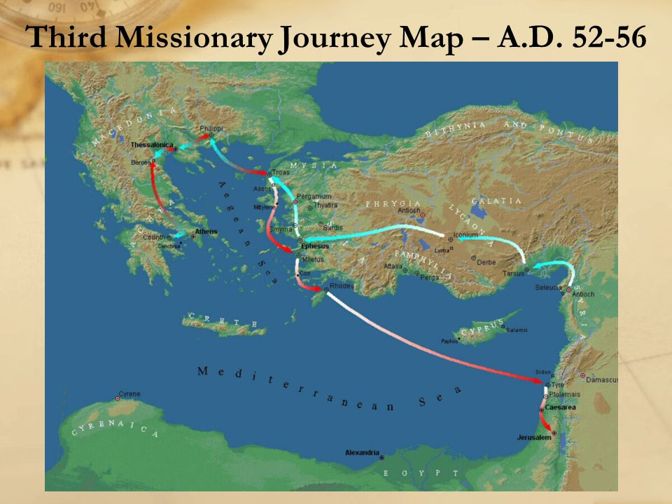 Two important event to remember in Acts 19: −Many people become Christians in Ephesus −Makers of idols cause a riot because of the fear of losing business due to Christianity Paul's Third Missionary Journey – Acts 18-21