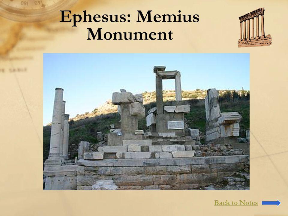Ephesus: Memius Monument Back to Notes