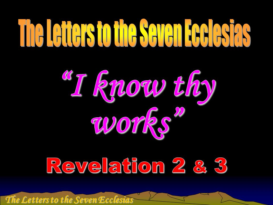 The Letters to the Seven Ecclesias
