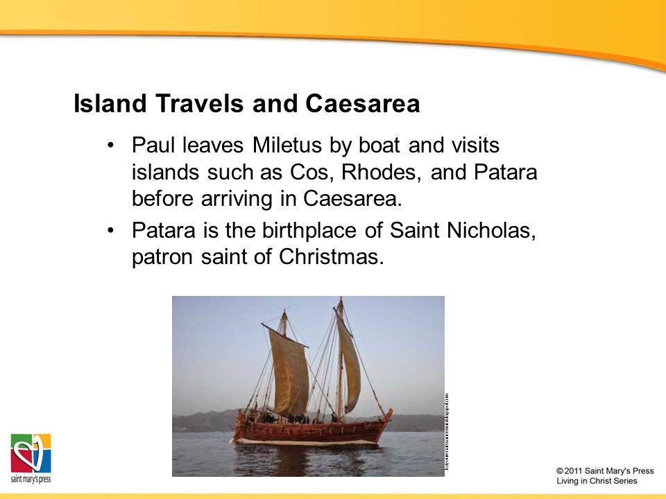 Island Travels and Caesarea Paul leaves Miletus by boat and visits islands such as Cos, Rhodes, and Patara before arriving in Caesarea.