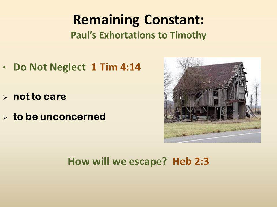 Remaining Constant: Paul's Exhortations to Timothy Rekindle When Necessary 2 Tim 1:6 keep in full flame inflame one's mind, strength, zeal