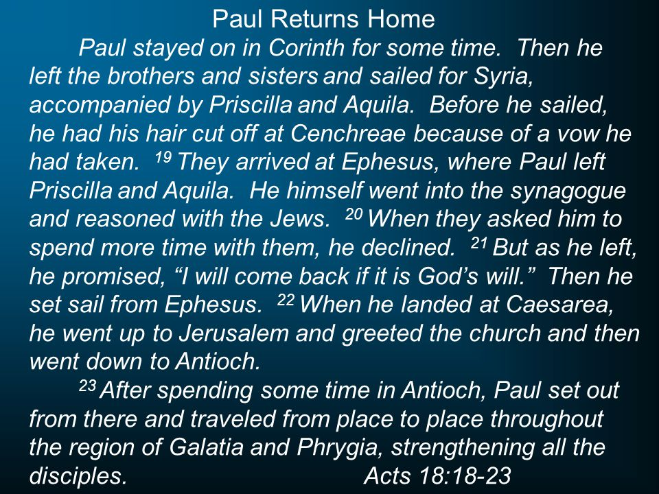 Paul stayed on in Corinth for some time.