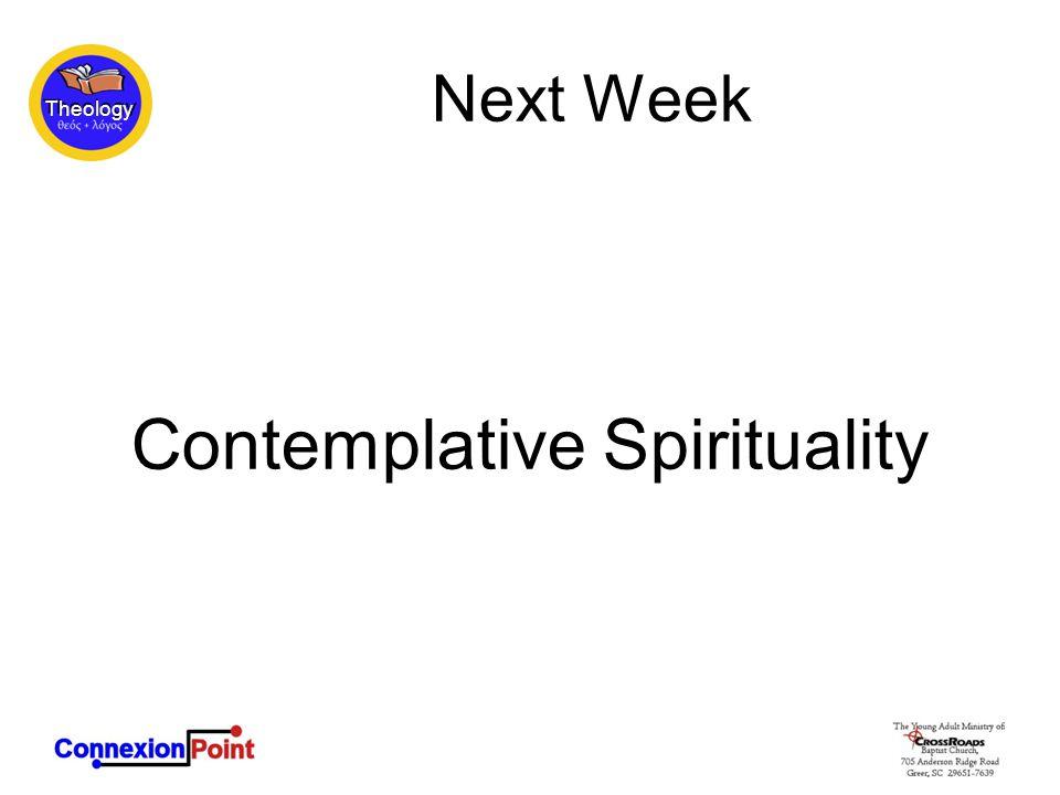 Next Week Contemplative Spirituality