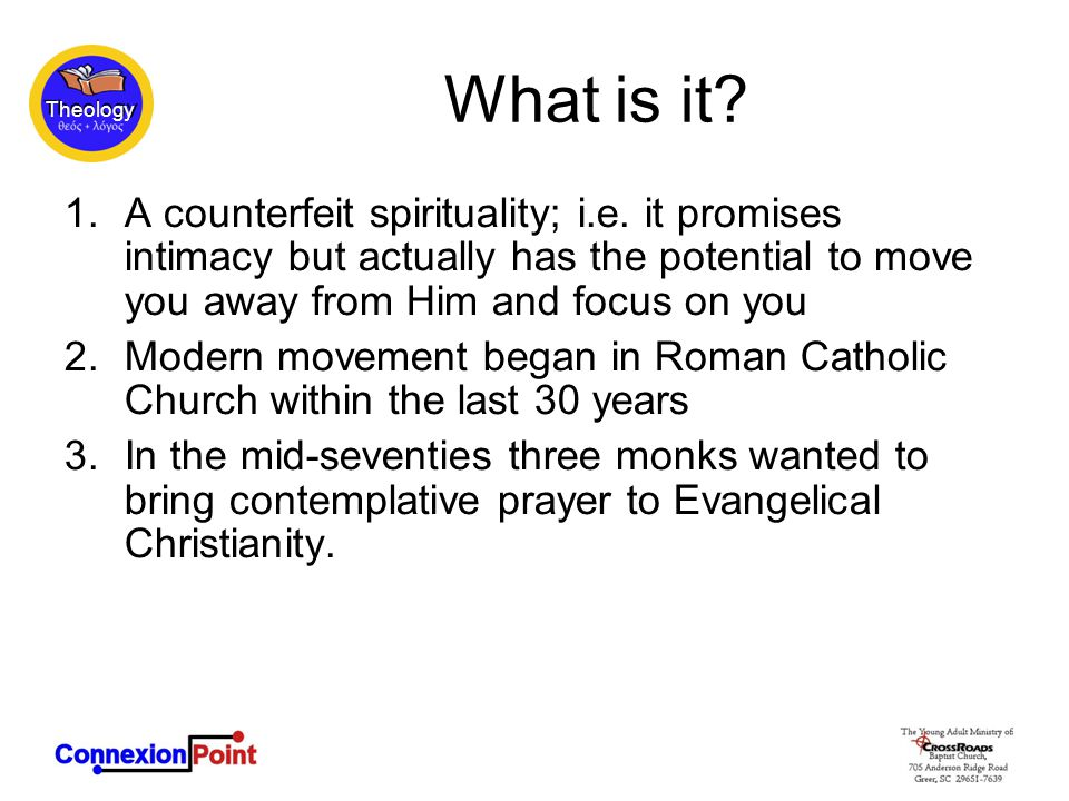 Theology What is it. 1.A counterfeit spirituality; i.e.