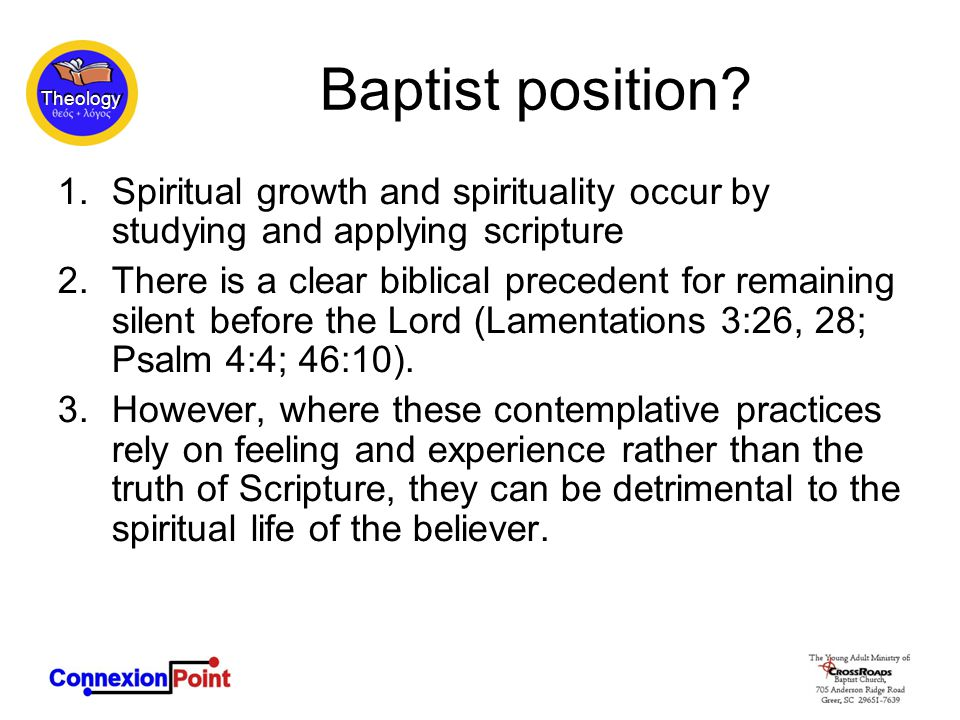Baptist position.