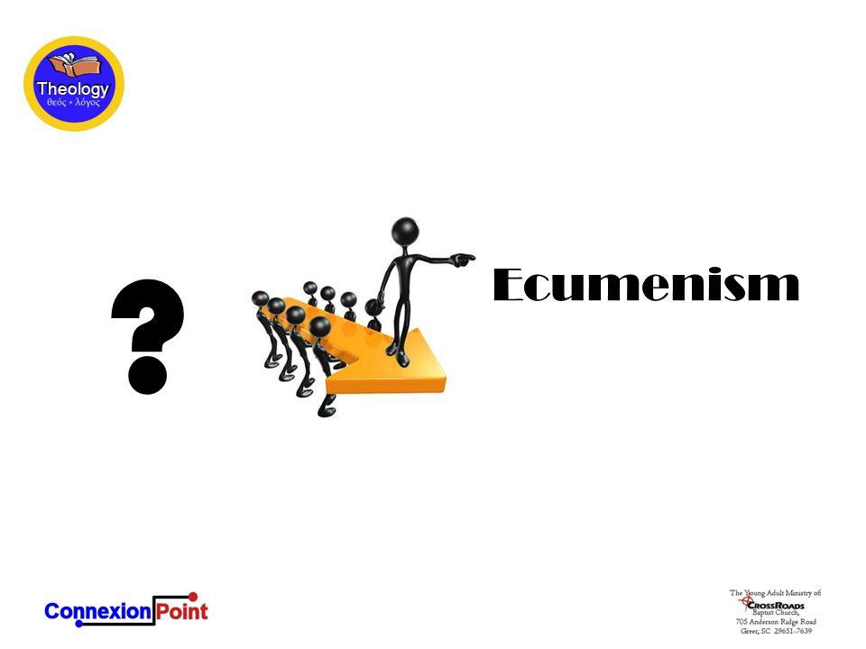 Ecumenism ?