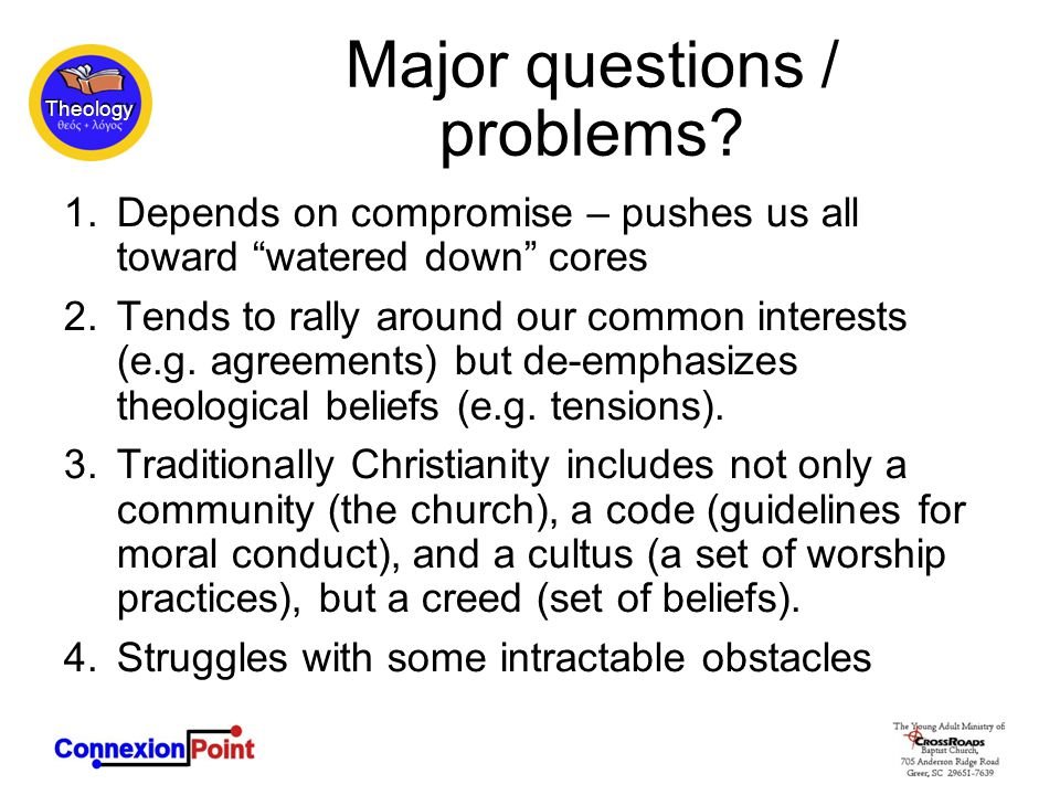 Theology Major questions / problems.