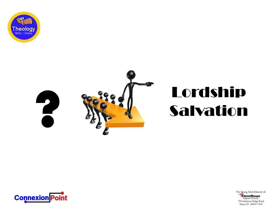 Lordship Salvation ?