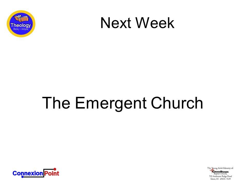 Theology Next Week The Emergent Church