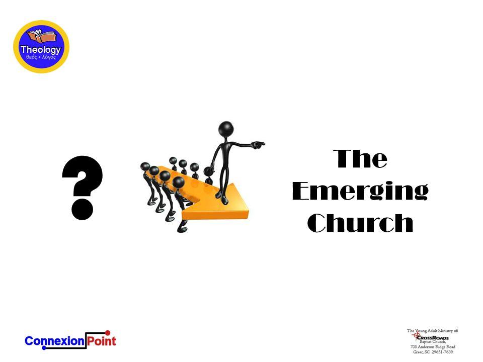 The Emerging Church ?