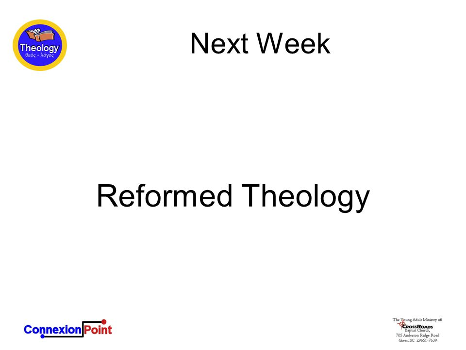 Theology Next Week Reformed Theology