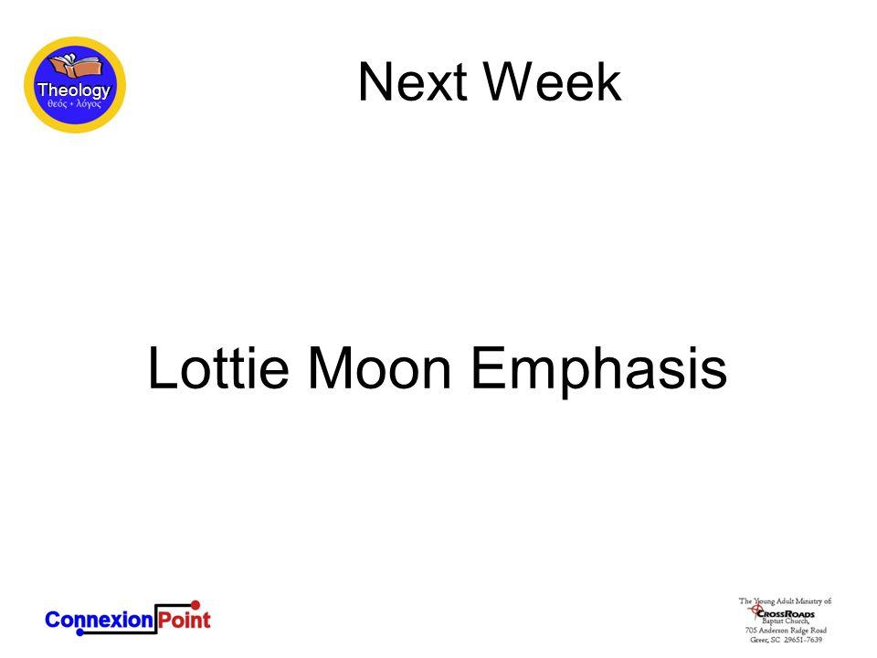 Next Week Lottie Moon Emphasis
