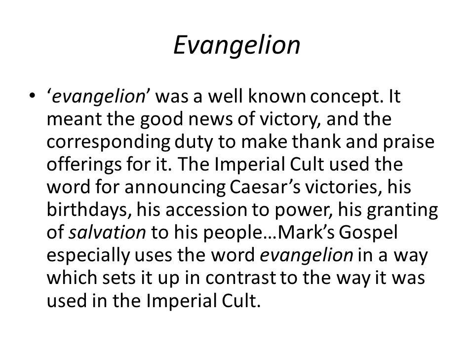 Evangelion 'evangelion' was a well known concept.