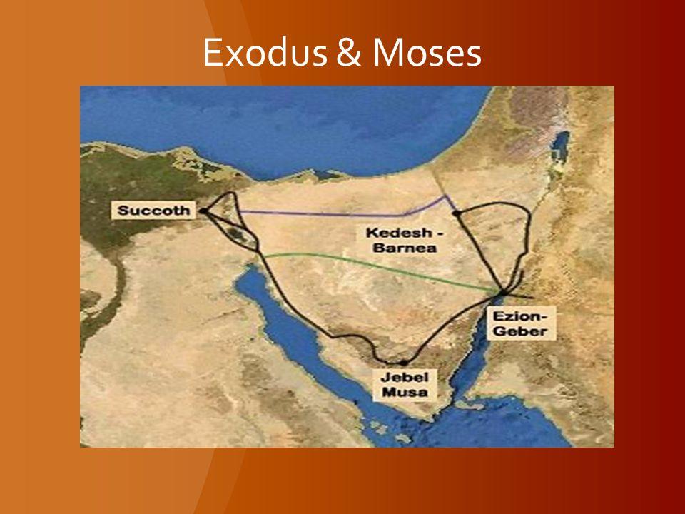 Exodus & Moses