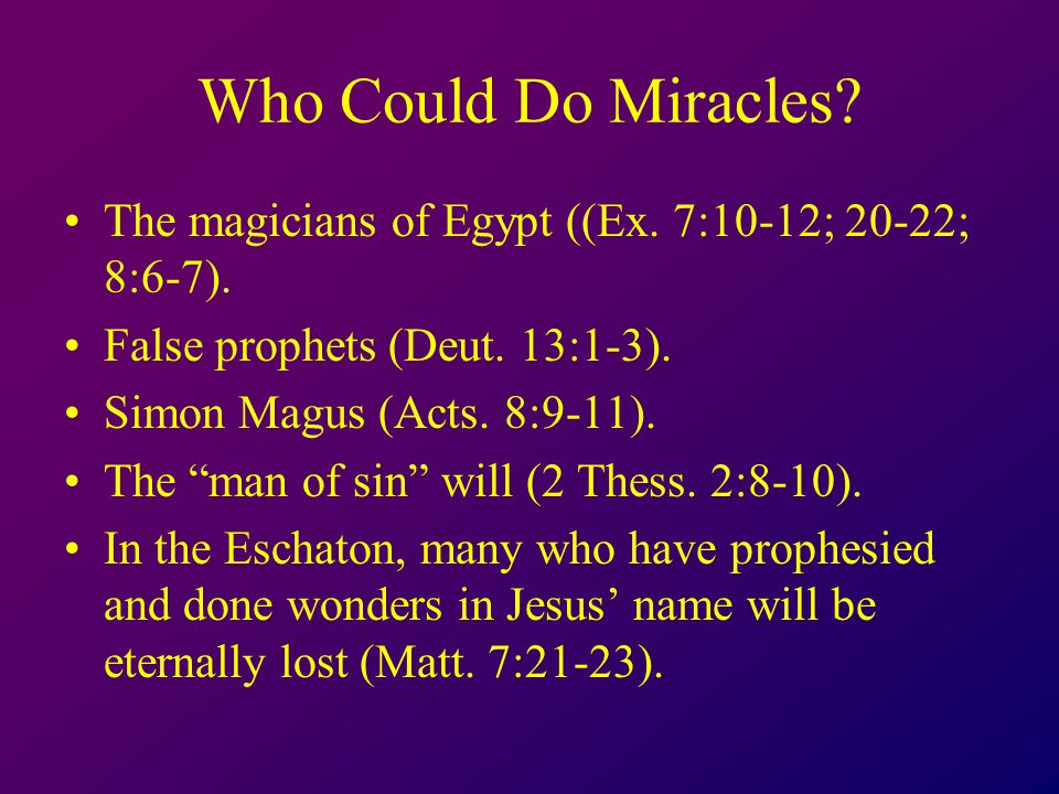 Who Could Do Miracles. The magicians of Egypt ((Ex.