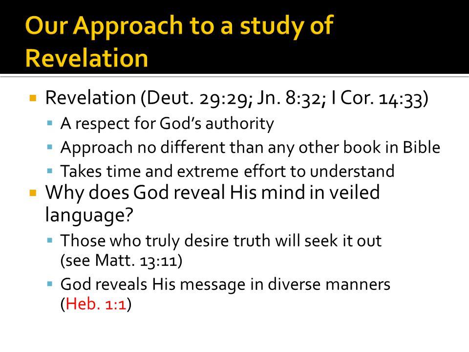 Revelation (Deut. 29:29; Jn. 8:32; I Cor.