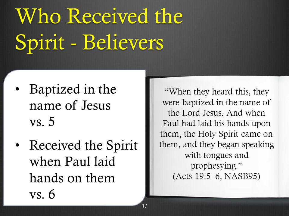 Who Received the Spirit - Believers Baptized in the name of Jesus vs.
