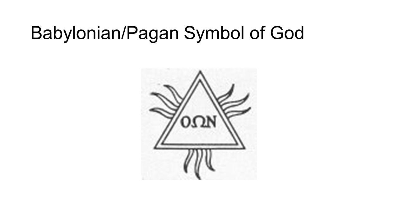 Babylonian/Pagan Symbol of God
