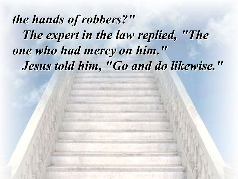 the hands of robbers?