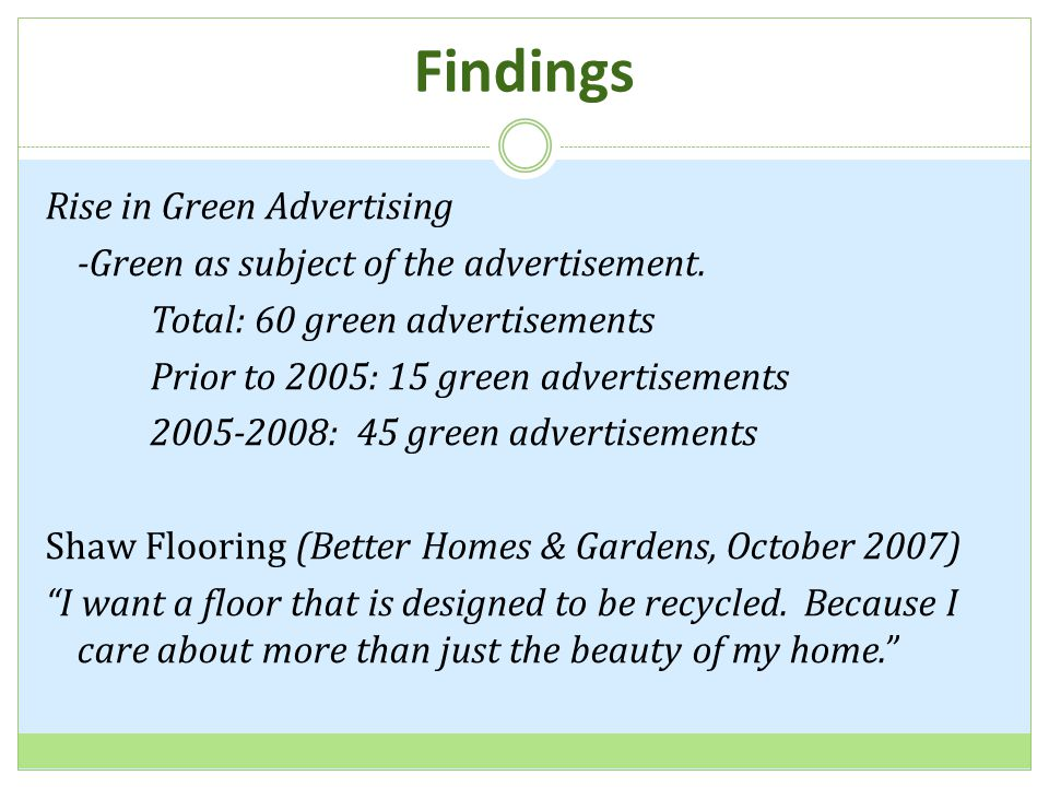 Findings Rise in Green Advertising -Green as subject of the advertisement.