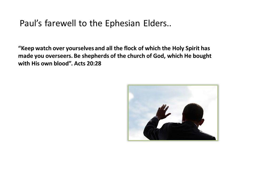Paul's farewell to the Ephesian Elders..