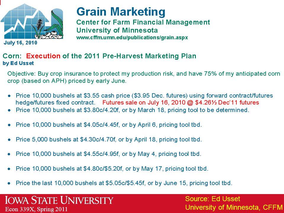 Econ 339X, Spring 2011 Source: Ed Usset University of Minnesota, CFFM