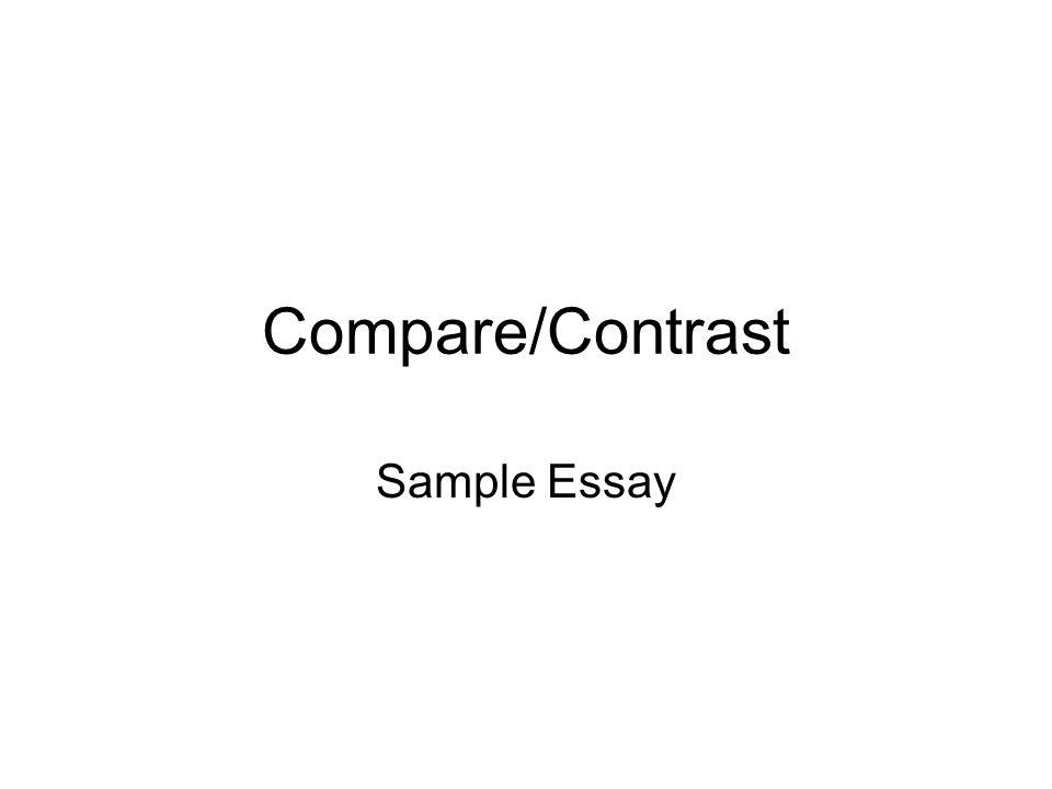 Compare/Contrast Sample Essay