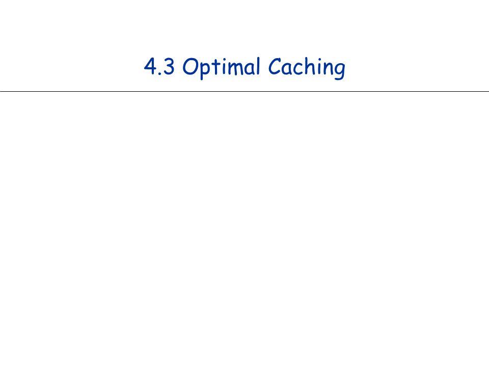 4.3 Optimal Caching