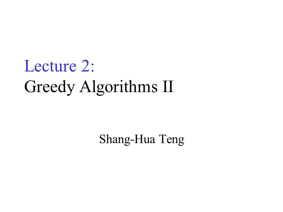 Greedy Algorithms Many optimization problems can be solved more quickly using a greedy approach –The basic principle is that local optimal decisions may may be used to build an optimal solution –But the greedy approach may not always lead to an optimal solution overall for all problems –The key is knowing which problems will work with this approach and which will not We will study –The problem of generating Huffman codes