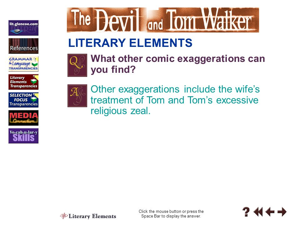Literary Elements 1-3 LITERARY ELEMENTS Click the mouse button or press the Space Bar to display the answer.