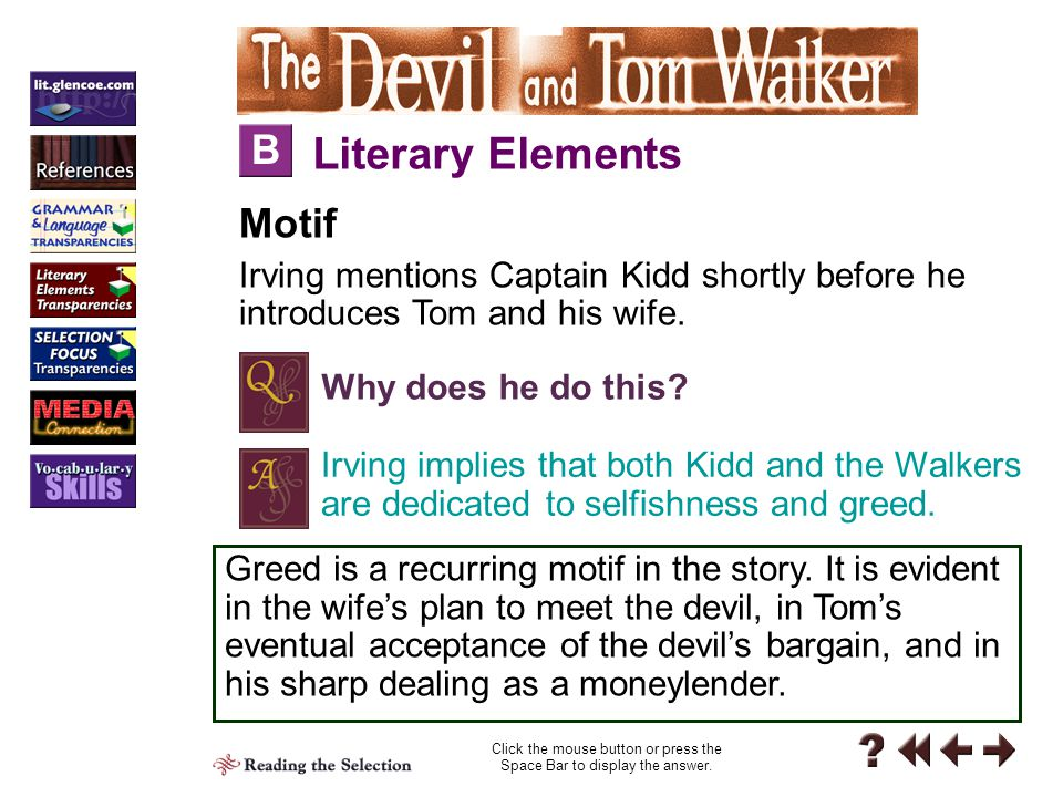 Reading 1-B Literary Elements B Motif Irving mentions Captain Kidd shortly before he introduces Tom and his wife.