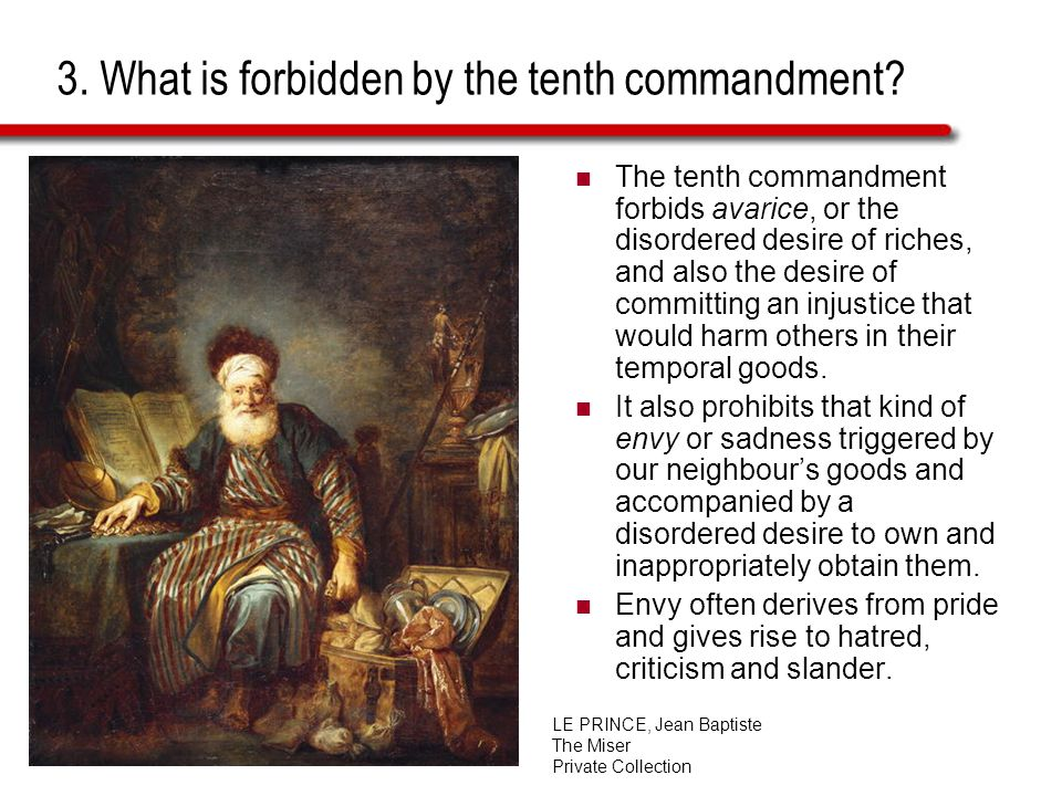 3. What is forbidden by the tenth commandment.