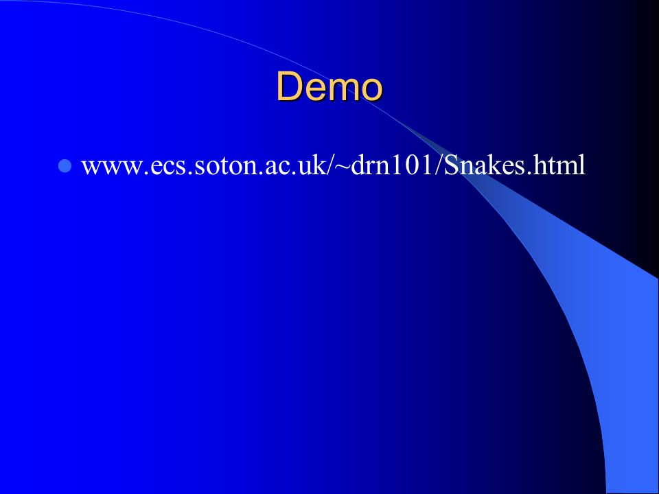 References [1]:http://www.markschulze.net/snakes/ - Snake Applet & Explanation of Algorithmhttp://www.markschulze.net/snakes/ [2]:http://torina.fe.uni-lj.si/~tomo/ac/Snakes.html - Another Snake Applethttp://torina.fe.uni-lj.si/~tomo/ac/Snakes.html [3]:http://web.mit.edu/stanrost/www/cs585p3/p3.html – Explanation + Matlab Implementationhttp://web.mit.edu/stanrost/www/cs585p3/p3.html [4]:http://homepages.inf.ed.ac.uk/cgi/rbf/CVONLINE /entries.pl TAG709 – Repository of Greedy Snake Linkshttp://homepages.inf.ed.ac.uk/cgi/rbf/CVONLINE /entries.pl TAG709