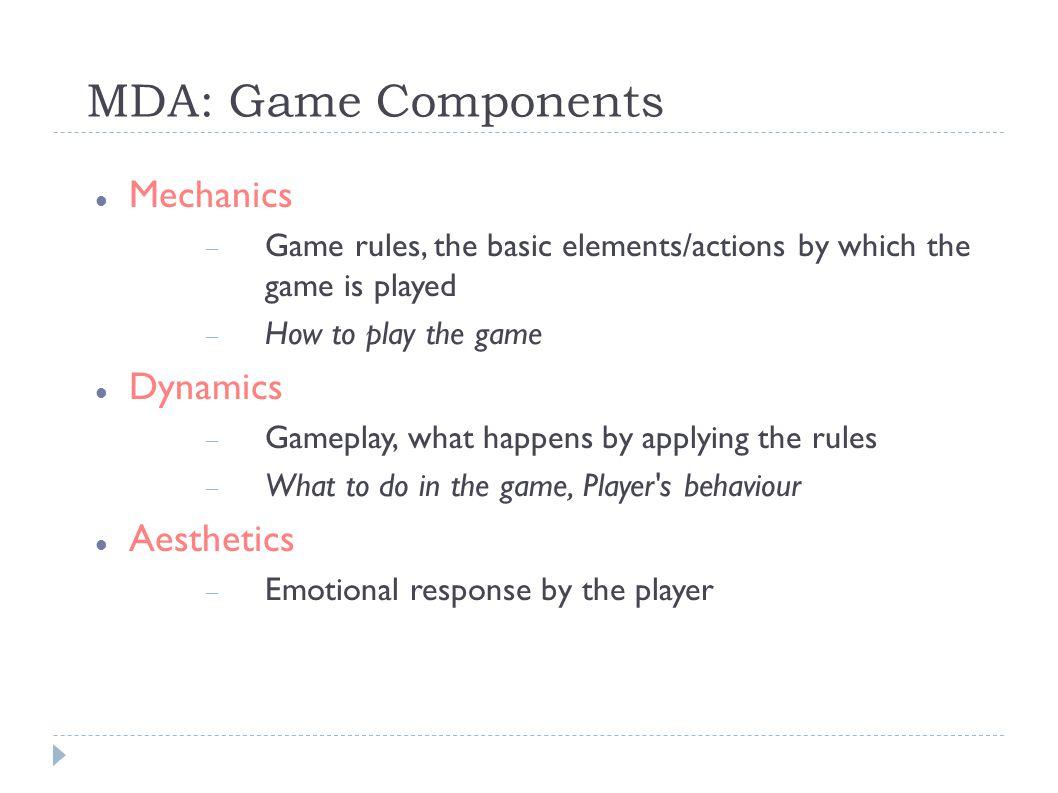 Example: Commerce Game Mechanics  Buying  Selling  Travelling Dynamics  Trading Aesthetics  Greed Anno 1404 © 2009 Ubisoft