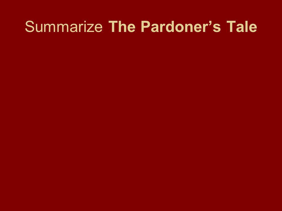 Summarize The Pardoner's Tale