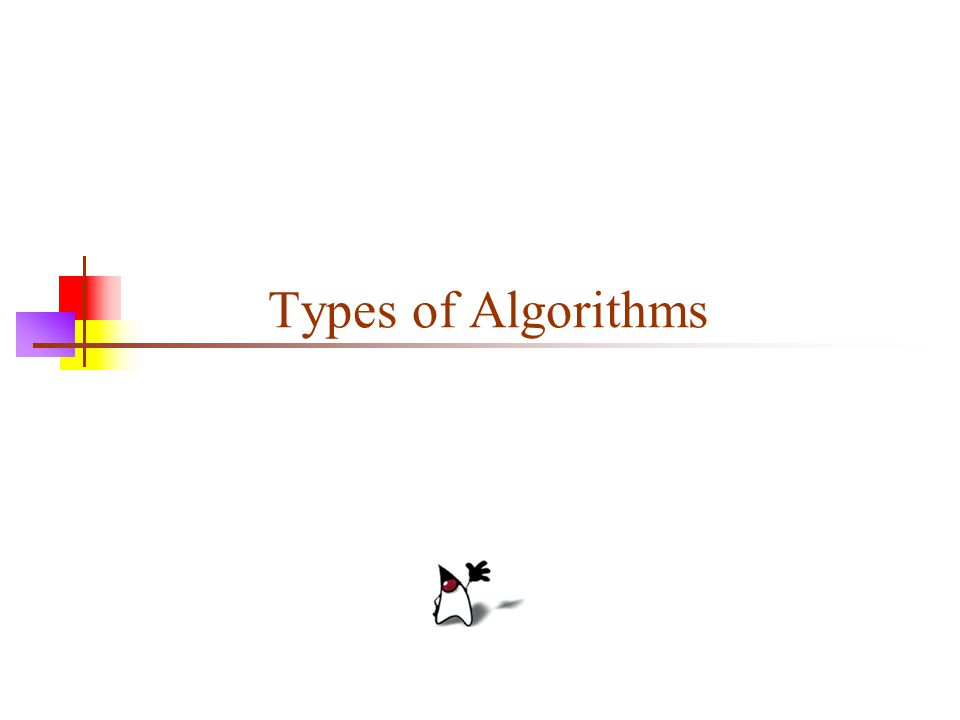 2 Algorithm classification Algorithms that use a similar problem-solving approach can be grouped together We'll talk about a classification scheme for algorithms This classification scheme is neither exhaustive nor disjoint The purpose is not to be able to classify an algorithm as one type or another, but to highlight the various ways in which a problem can be attacked