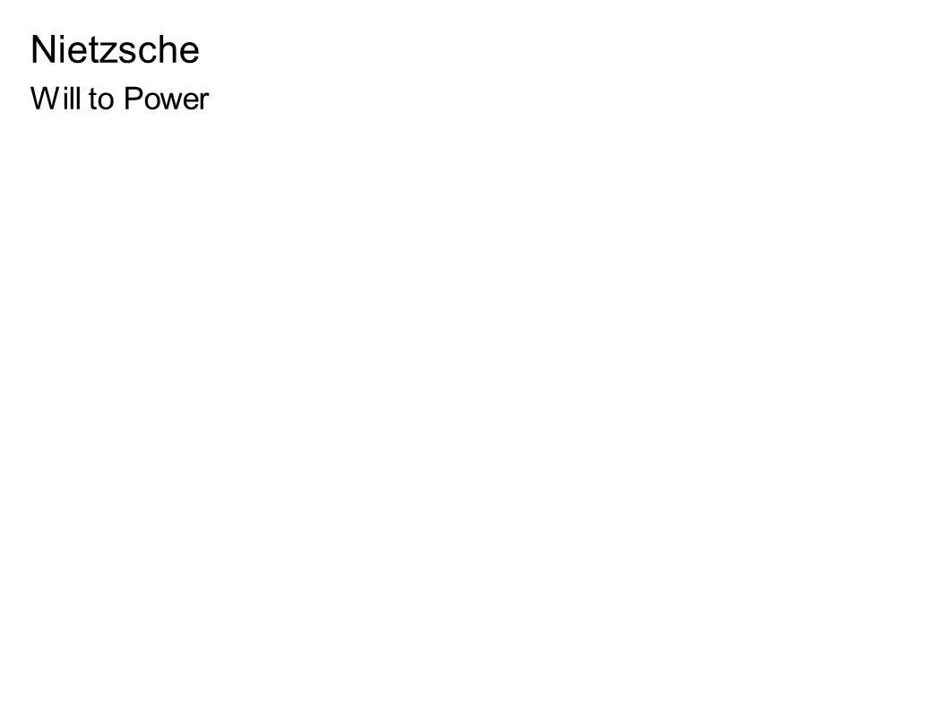 Nietzsche Will to Power