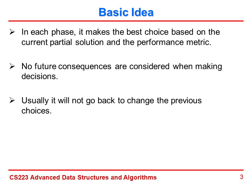 CS223 Advanced Data Structures and Algorithms 14 The Best Fit Algorithm  Pack: 0.2,0.5,0.4,0.7,0.1,0.3,0.8
