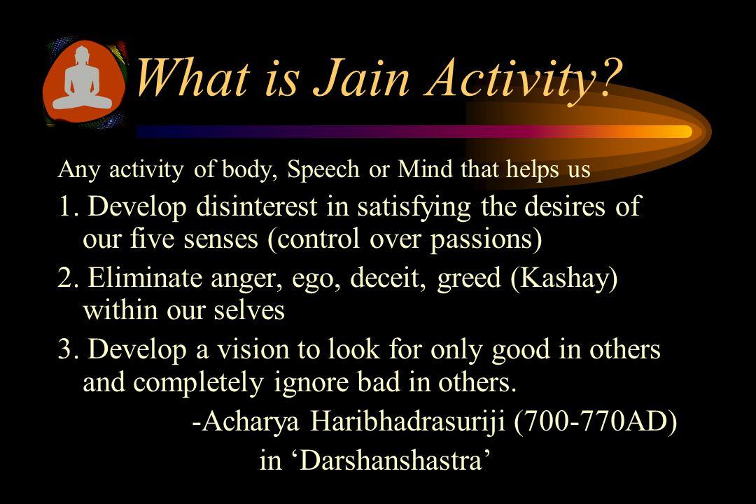 What is Jain Activity?